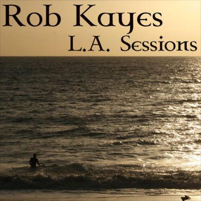 Rob-Kayes-LA-Sessions